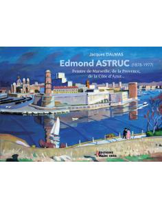 Edmond Astruc - Peintre de...