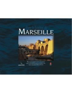 Dans la lumière de Marseille