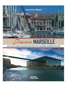 Passion Marseille 1970 / 2014